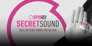 SPIN SouthWest Secret Sound