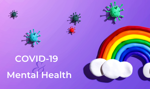 How Is Covid-19 Impacting On Your Mental Health?