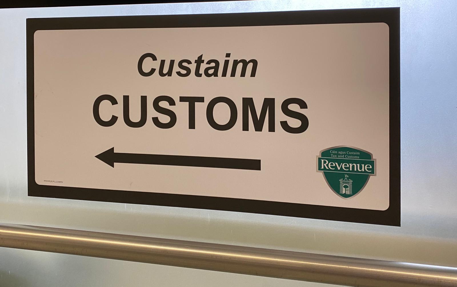 Customs sign at Dublin Port